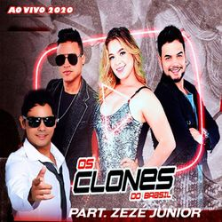 Os Clones do Brasil – Ao Vivo 2020 CD Completo