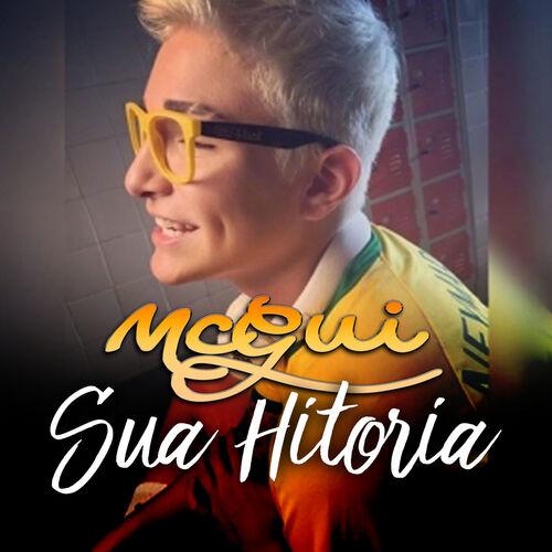 Baixar Música Sua História – Mc Gui (2016) Grátis