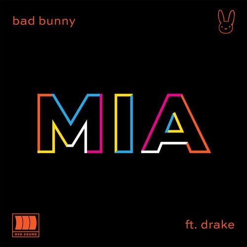 Baixar Single MIA (feat. Drake) – Bad Bunny, Drake (2018) Grátis