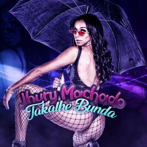 Baixar Música Takalhe Bunda – Jhury Machado (2018) Grátis