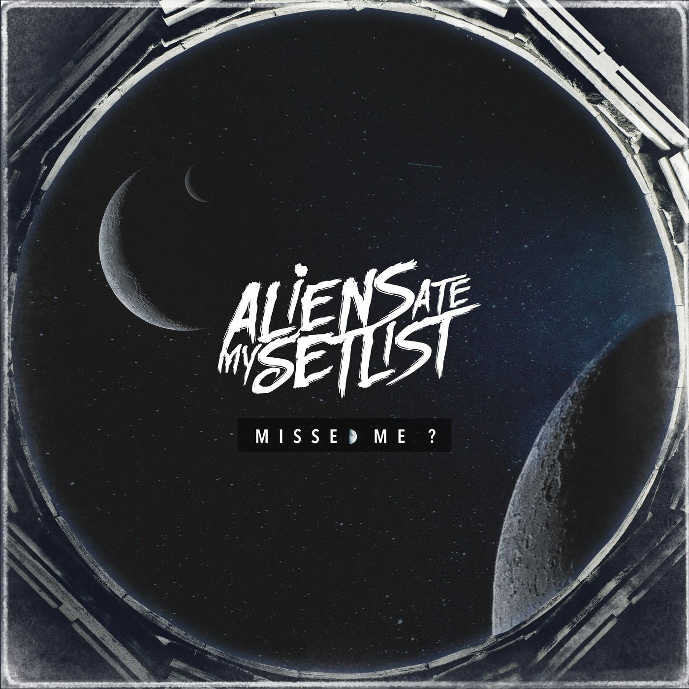 Aliens ate my Setlist - Missed Me? [single] (2020)