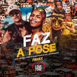 Download MC Teteu, Mc Anonimo, Pop Na Batida - Faz a Pose (Remix) 2020