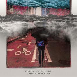 Craig Padilla - Toward the Horizon