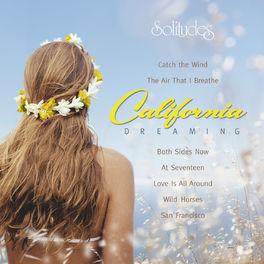 Dan Gibson's Solitudes - California Dreaming
