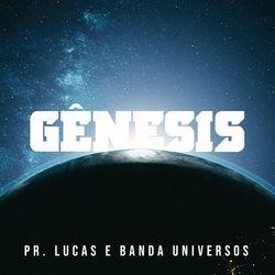 Banda Universos – Gênesis
