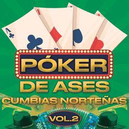 Album cover of Póker De Ases Cumbias Norteñas Vol. 2