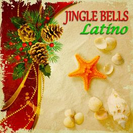 Little Bobby Rey & His Band - Jingle Bells Latino (30 Original Latin Christmas Songs