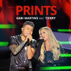 Prints (part. Tierry) - Gabi Martins Download
