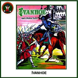 Ivanhoe (nach Walter Scott) Audiobook