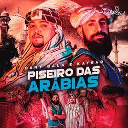 Piseiro das Arábias – Dany Bala e Kaysar