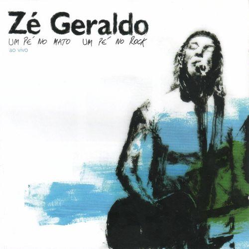 Baixar CD Um Pé no Mato um Pé no Rock – Zé Geraldo (2014) Grátis