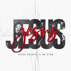 CD Nivea Soares - Jesus (Ao Vivo) 2019 - Torrent download