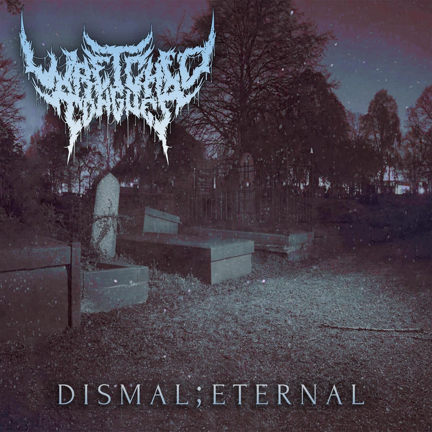 Wretched Tongues - Dismal;Eternal [single] (2020)