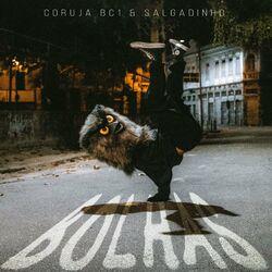 Bolhas – Coruja Bc1 part Salgadinho