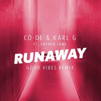 Runaway (feat. Yasmin Jane) [Good Vibes Remix] cover