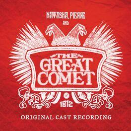 Album cover of Natasha, Pierre And The Great Comet Of 1812 (Original Cast Recording)
