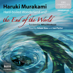 Murakami: Hard-boiled Wonderland and the End of the World (Unabridged) Audiobook
