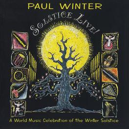 Paul Winter Consort - Solstice Live!