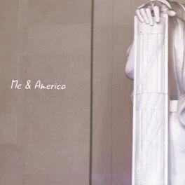 Album cover of Me & America