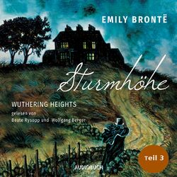 Sturmhöhe - Wuthering Heights, Teil 3