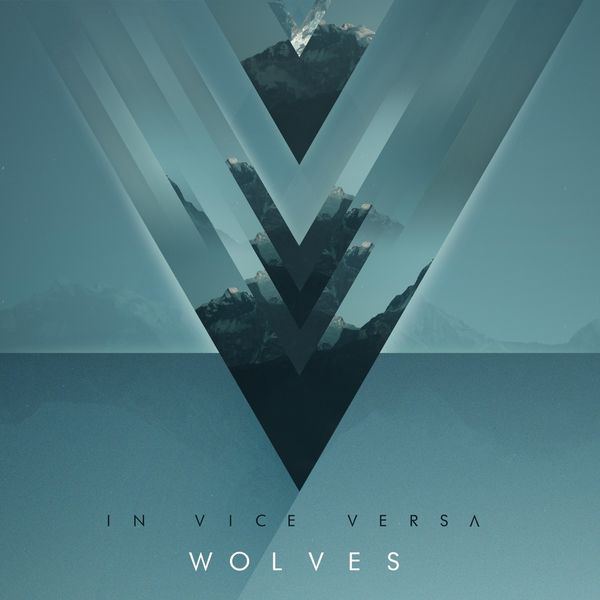 In Vice Versa - Wolves [single] (2017)