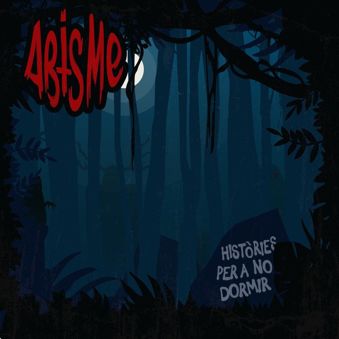 Abisme - Hist?ries per a no dormir [EP] (2020)