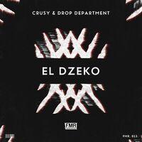 El Dzeko - CRUSY-DROP DEPARTMENT