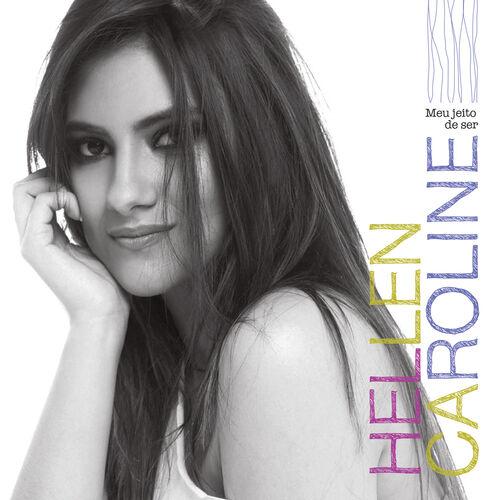 Baixar CD Meu Jeito de Ser – Hellen Caroline (2015) Grátis