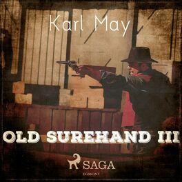 Album cover of Old Surehand III (Ungekürzt)