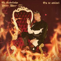 Eu te avisei – MC Cabelinho