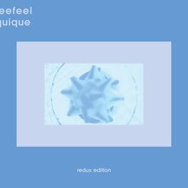 Seefeel - Quique (Redux Edition)