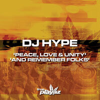 And Remember Folks - DJ HYPE