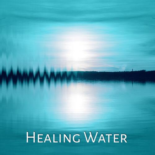 Calming Waters Consort: Healing Water – Relaxing Music, Sounds of