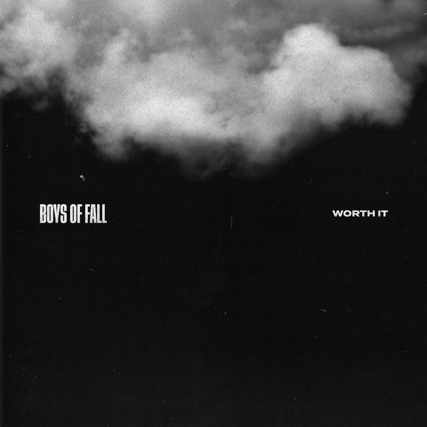 Boys of Fall - Worth It [single] (2020)