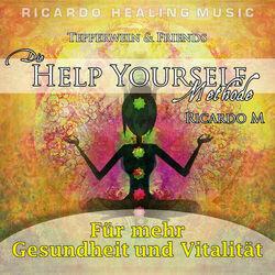 Tepperwein & Friends: Die Help Yourself Methode (Für mehr Gesundheit und Vitalität) Audiobook