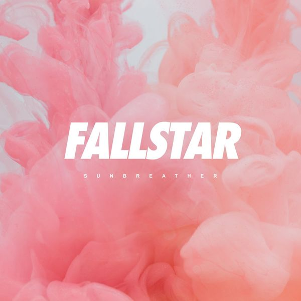 Fallstar - Sunbreather (2021)