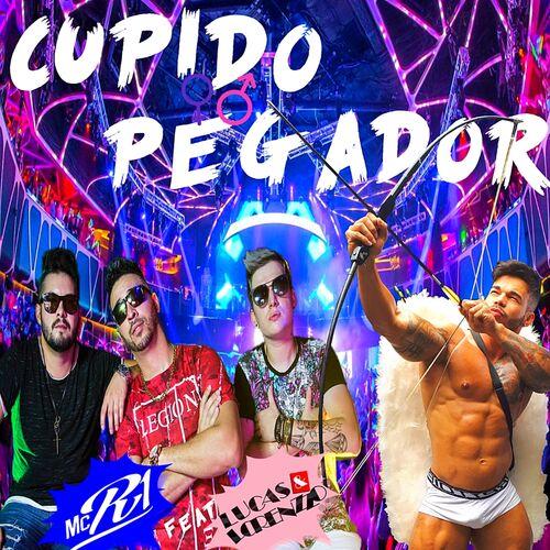 Baixar Música Cupido Pegador – Mc R1, Lucas e Lorenzzo (2017) Grátis