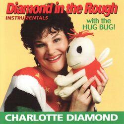 Diamond in the Rough (Instrumentals)