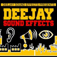 Deejay Sound Effects: Deejay Sound Effects (Dj,sound Fx, Air
