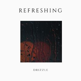 Album cover of # Refreshing Drizzle