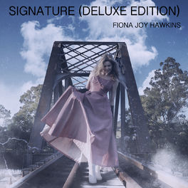 Fiona Joy Hawkins - Signature (Deluxe Edition)