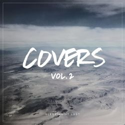Sleeping At Last – Covers, Vol. 2 (2016) CD Completo
