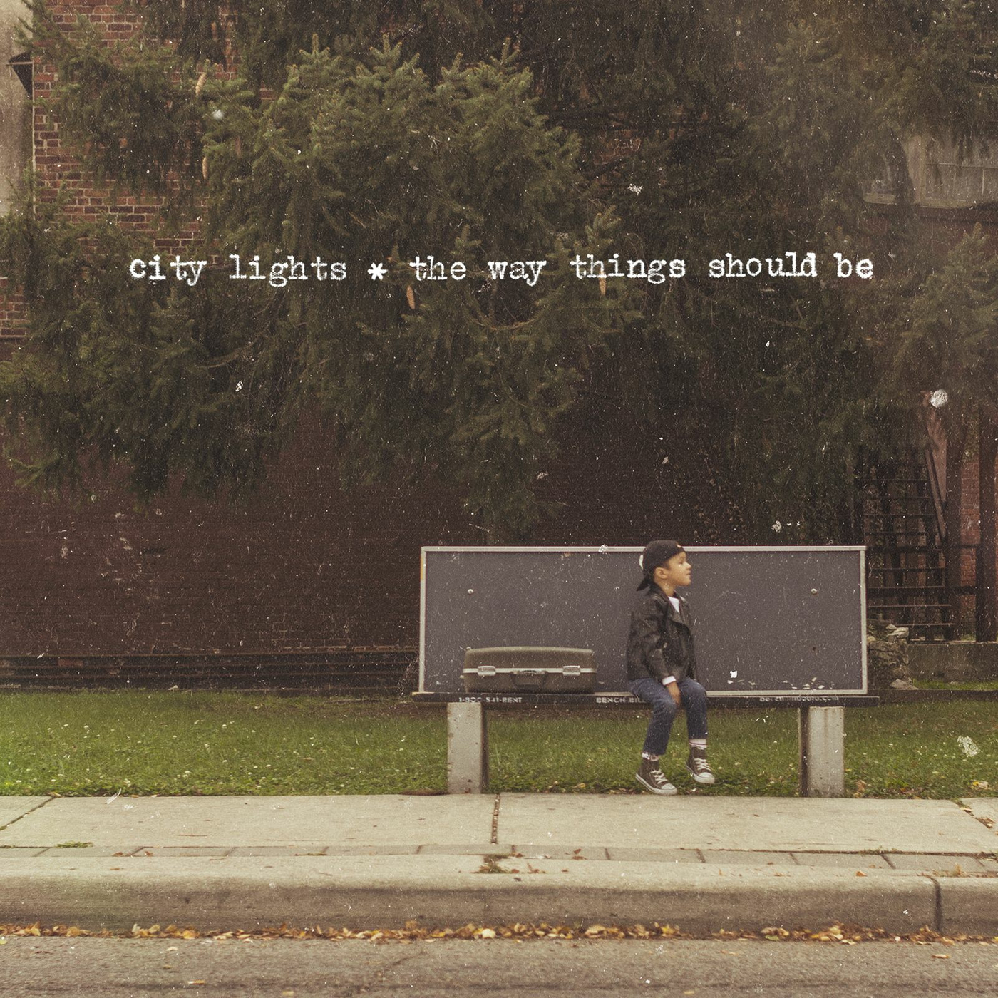 City Lights - The Way Things Should Be (2013)