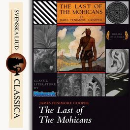 Album cover of The Last of the Mohicans (Unabridged)