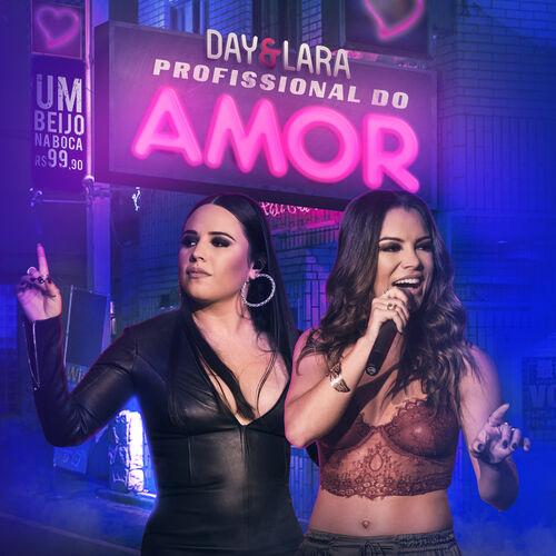 Baixar Música Profissional do amor (Ao vivo) – Day e Lara (2018) Grátis
