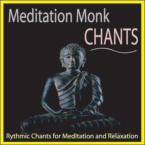 Steven Current: Meditation Monk Chants: Rhythmic Chants for