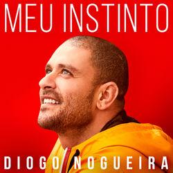 do Diogo Nogueira - Álbum Meu Instinto Download