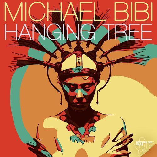 Baixar Single Hanging Tree – Michael Bibi (2018) Grátis
