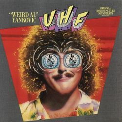 "UHF: ""Weird Al"" Yankovic"