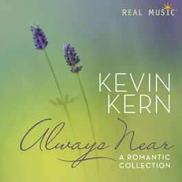 Kevin Kern - Always Near – A Romantic Collection
